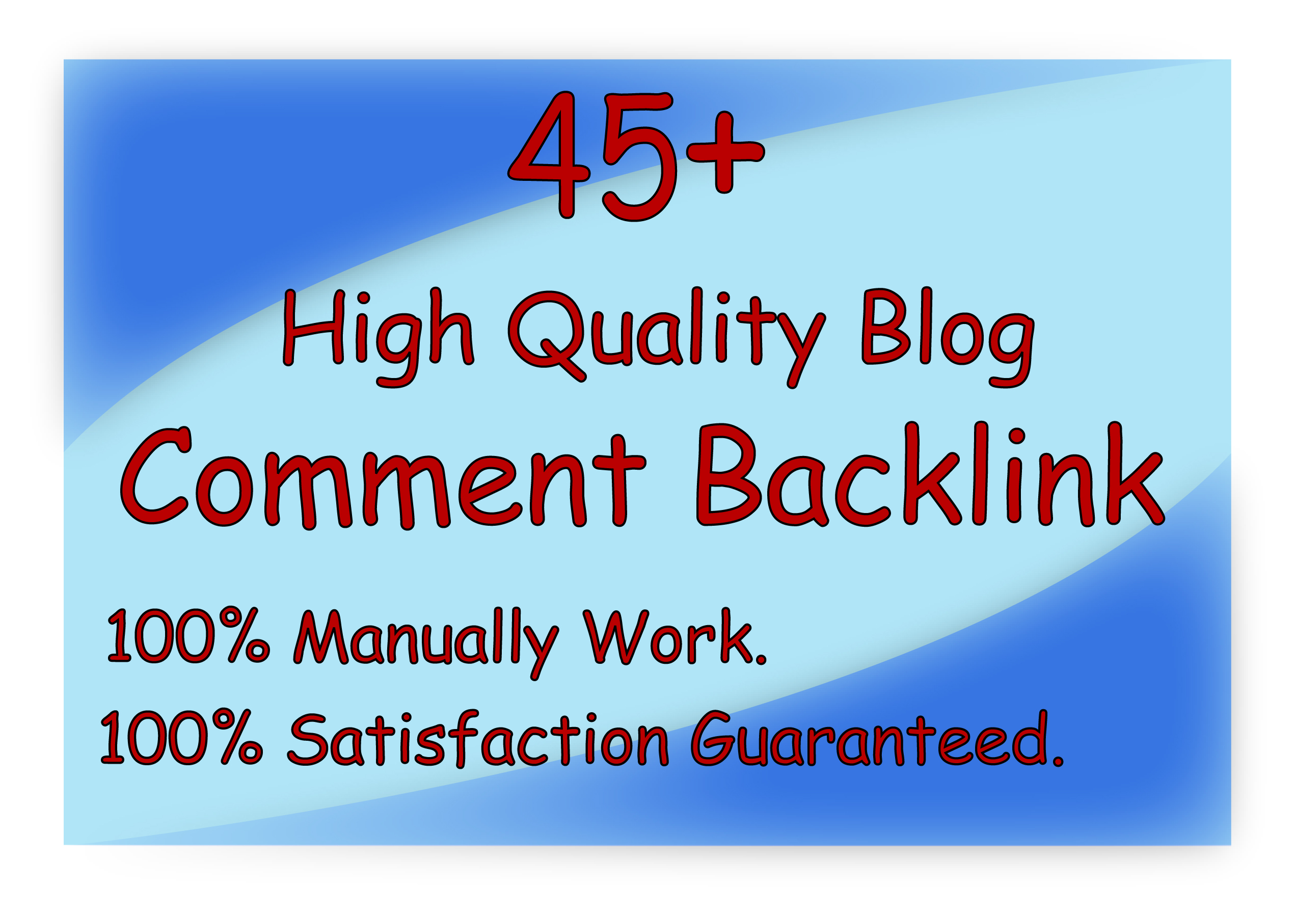 Provide High-Quality 45+ Blog Comments Backlinks