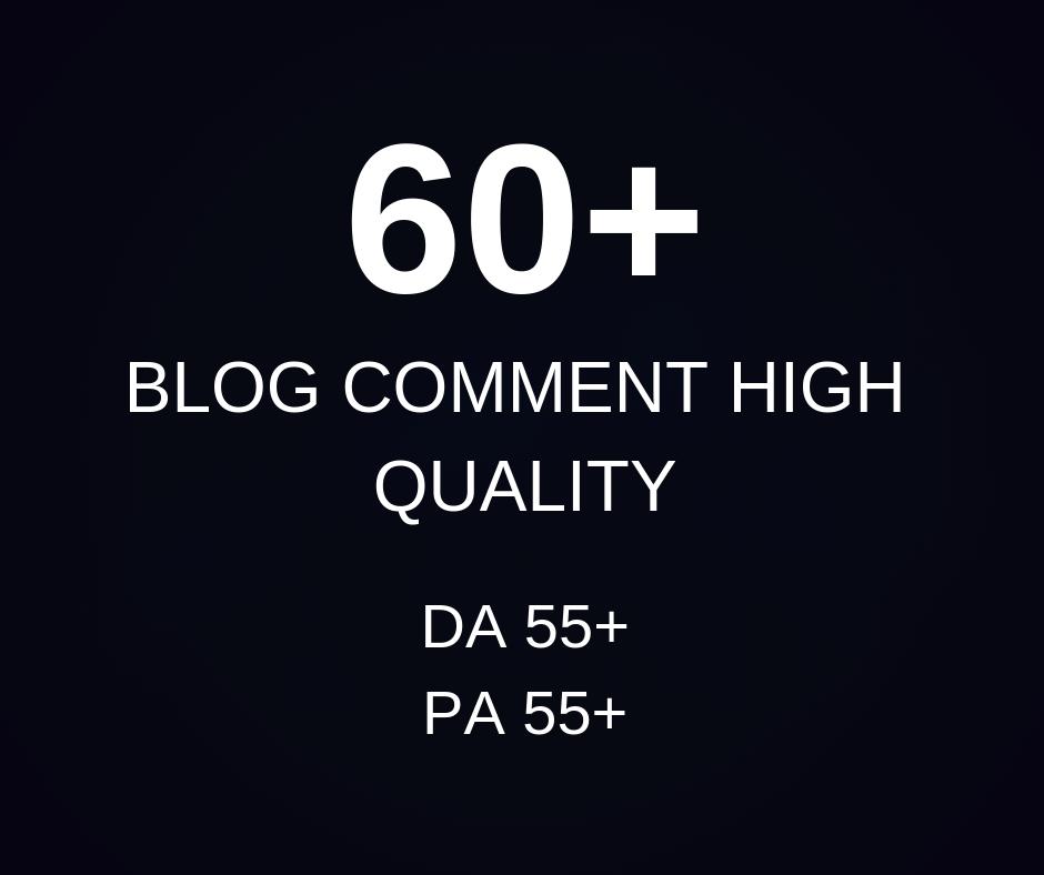 Create 60 dofollow blog comments backlink high da pa