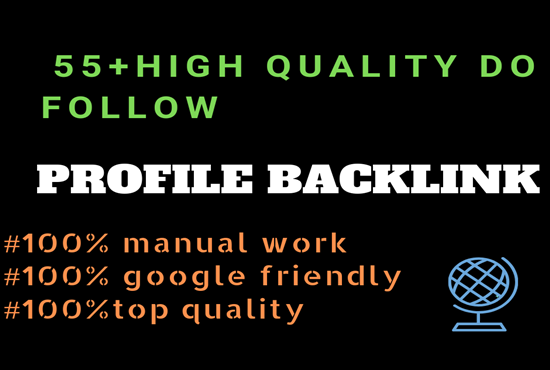 Build Manuall High pr 55+ Profile Backlinks.