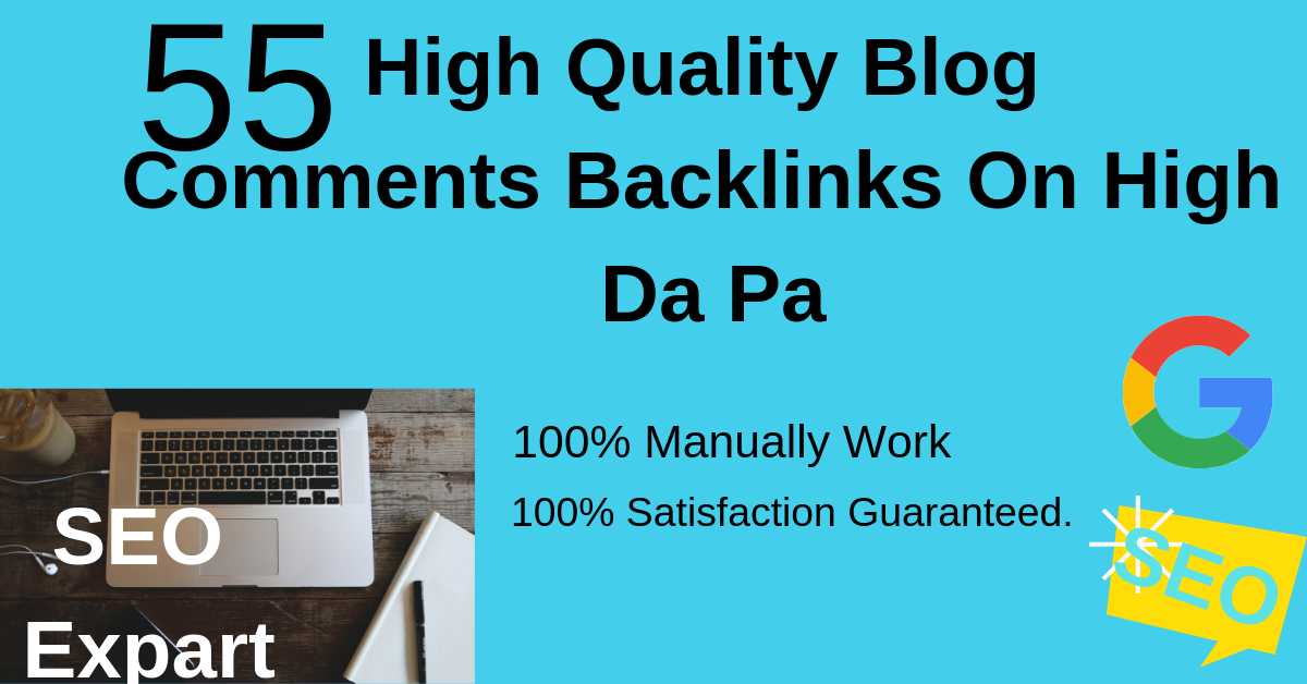 Provide 55 High Quality Blog Comments Backlinks On High Da Pa