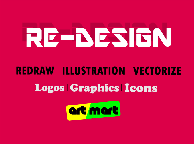 redesign, design, recreate logo and any graphics