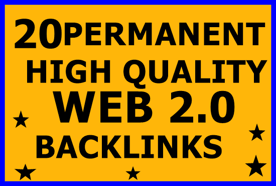 Get powerful 20 Web 2.0 Backlinks With High Authority
