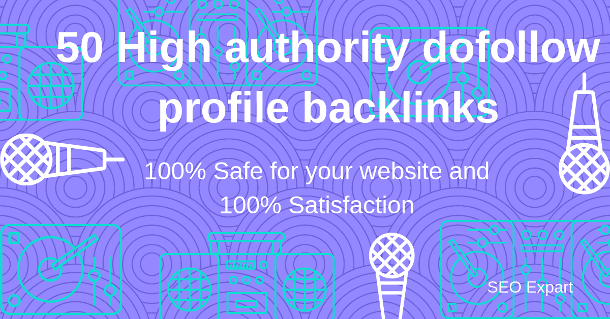 manually create 50 authority dofollow profile backlinks
