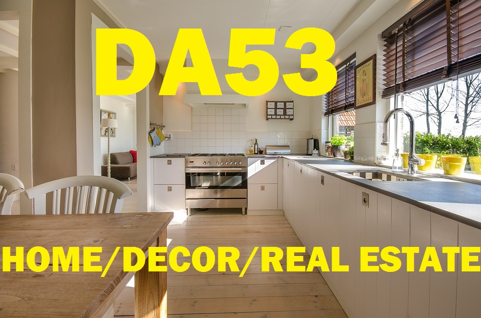 Make permanent quality article on authority awesome Real Estate,  Home, Decor & Design DA53 blog