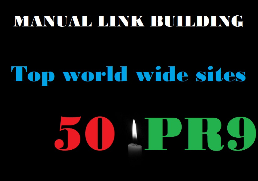Provide You Top world wide sites 50 Pr9 SEO High Authority Manual Backlinks