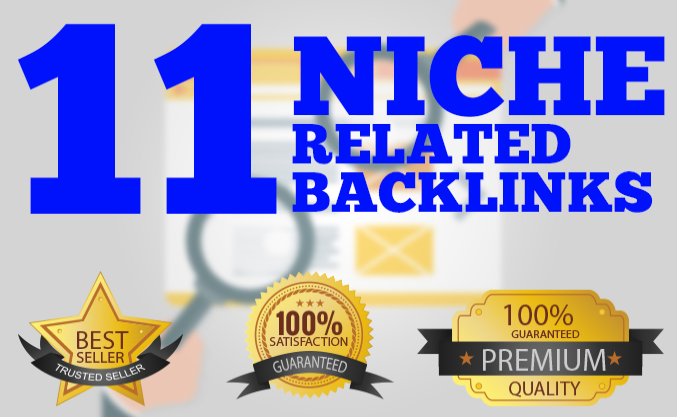 do 11 manual top quality niche relevant backlinks