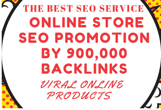 Do online store SEO promotion by 900,000 backlinks