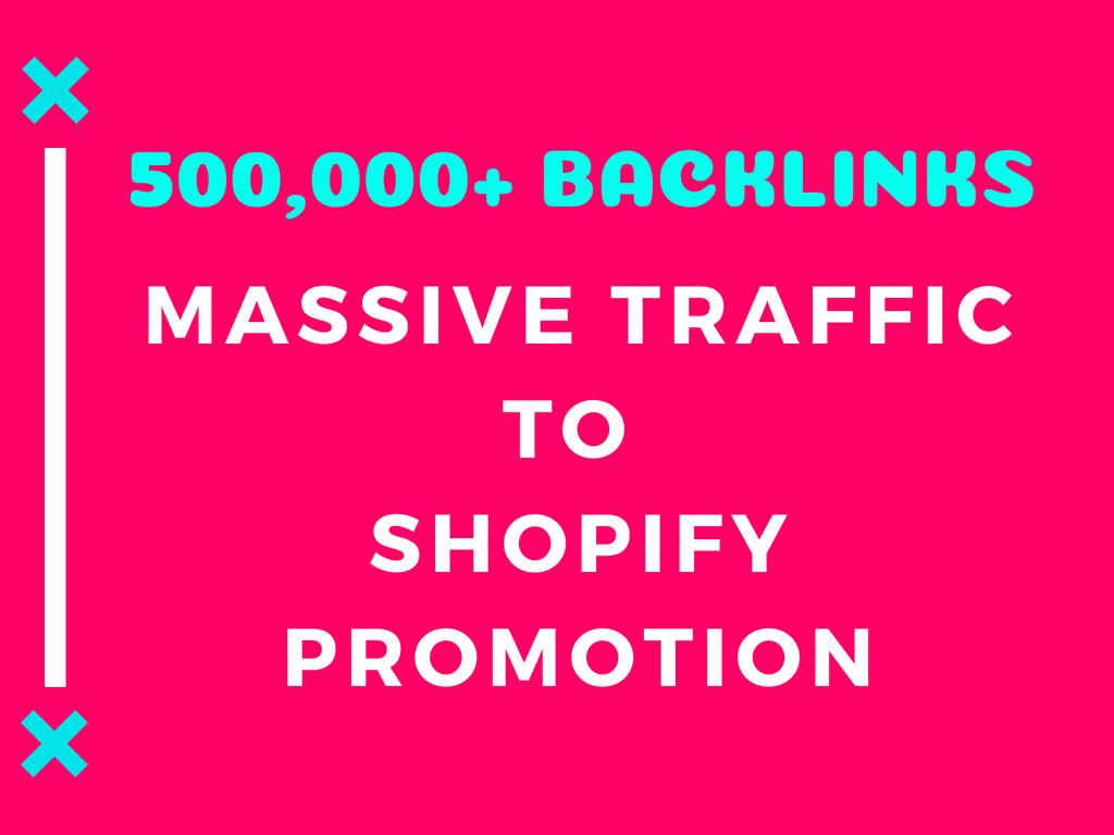 drive massive traffic to shopify promotion or marketing