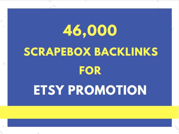 do etsy promotion by 46,000 scrapebox backlinks