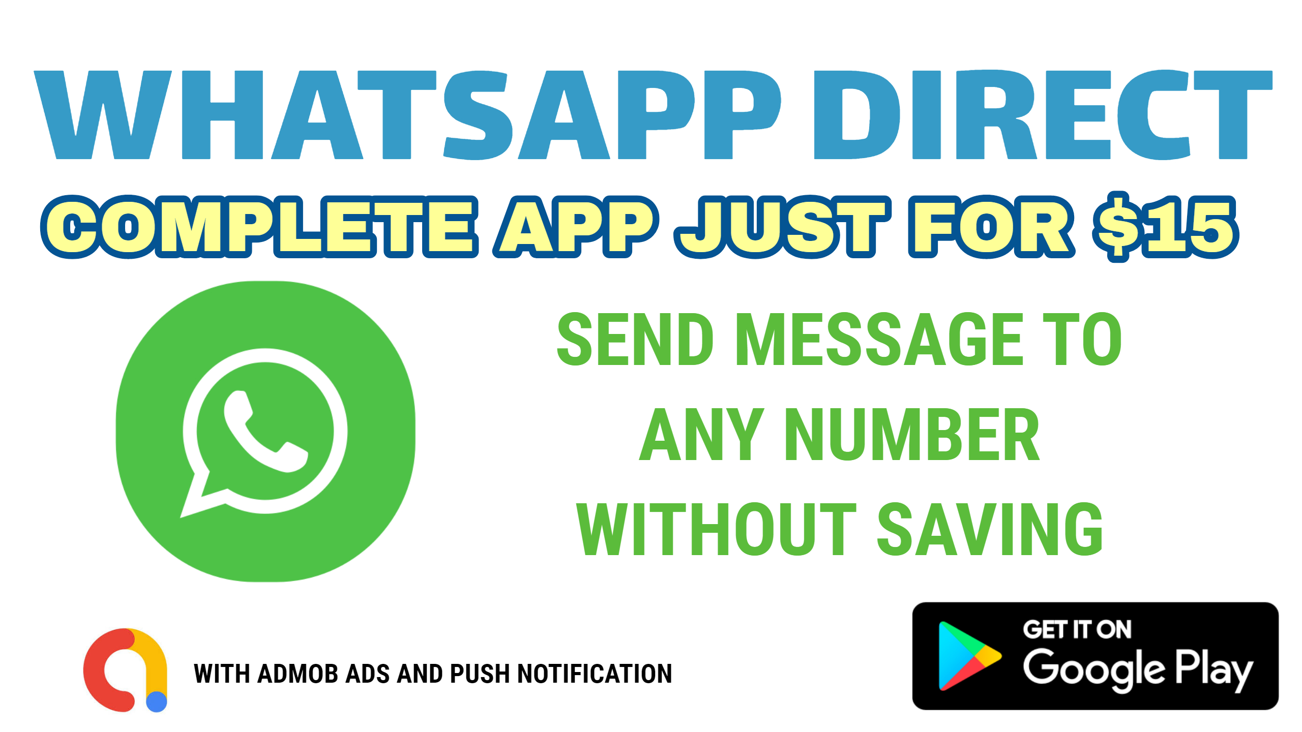 I will create app Whatsapp Direct - Send message to u...