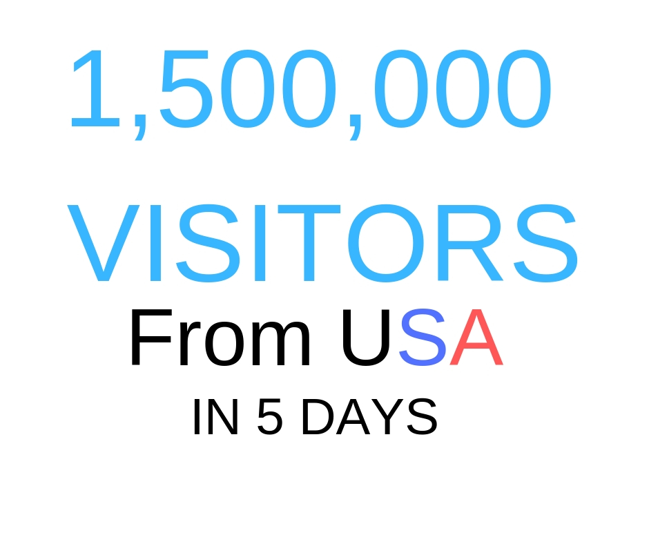 Get 1,500,000 Visitors Form USA Delivery In 5 days