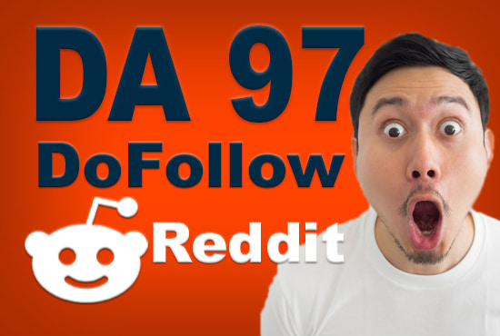 SUPERSTRONG DA99 Do-Follow Backlinks From Reddit