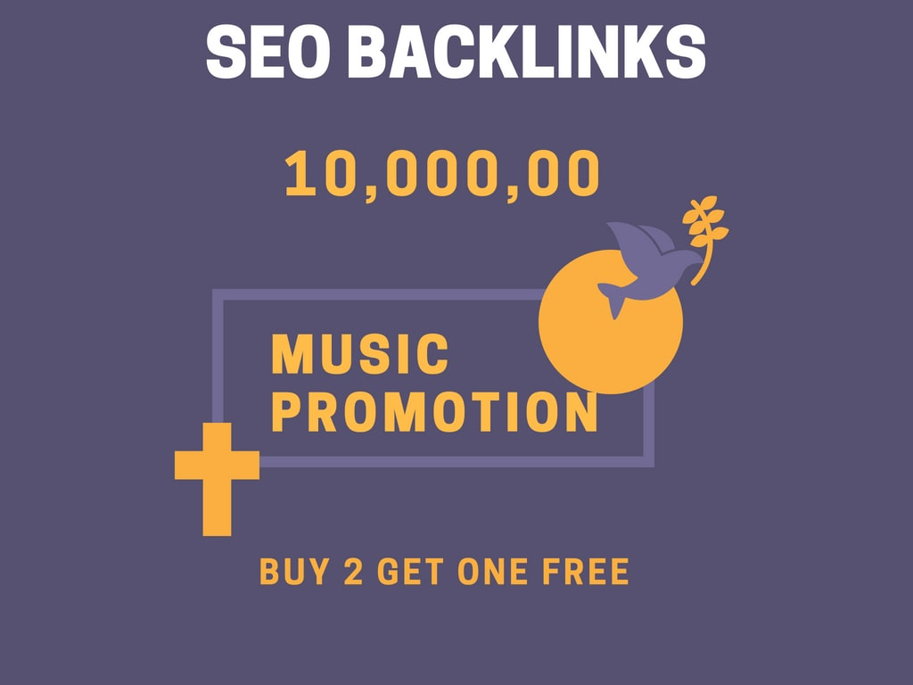 do 1million organic SEO backlinks for your music promotion