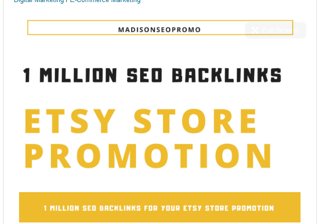 do 1 million high quality SEO backlinks for your etsy store promotion