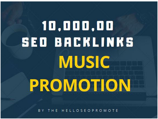 10,000, 00 SEO backlinks for your music promotion