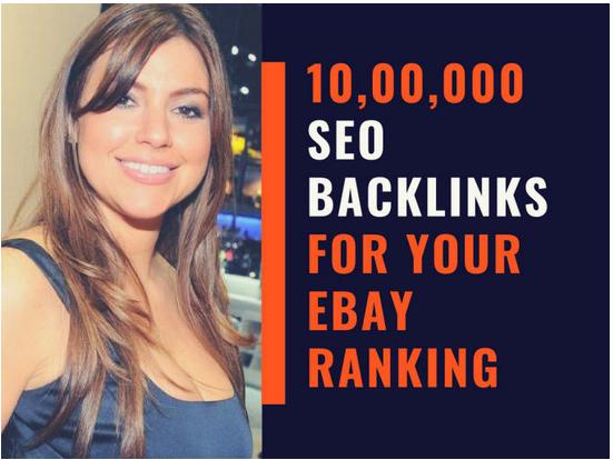 Do 10, 00,000 SEO backlinks for your ebay ranking