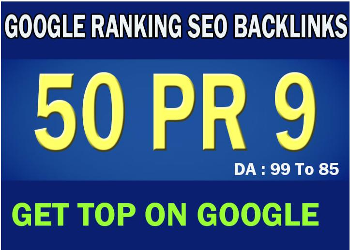create 50 PR 9 high quality seo backlinks to rank higher on google
