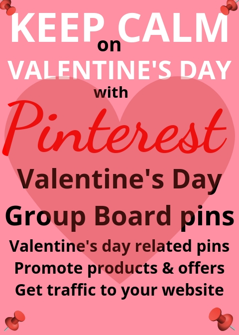 Promote your Valentine's Day Products and Offers on my Valentine's Day Pinterest Group Boards