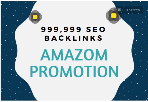 create 999,999 SEO backlinks for amazon promotion using SEO