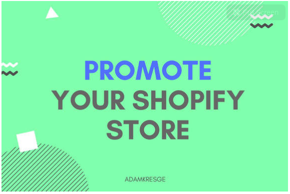 Promote your shopify store