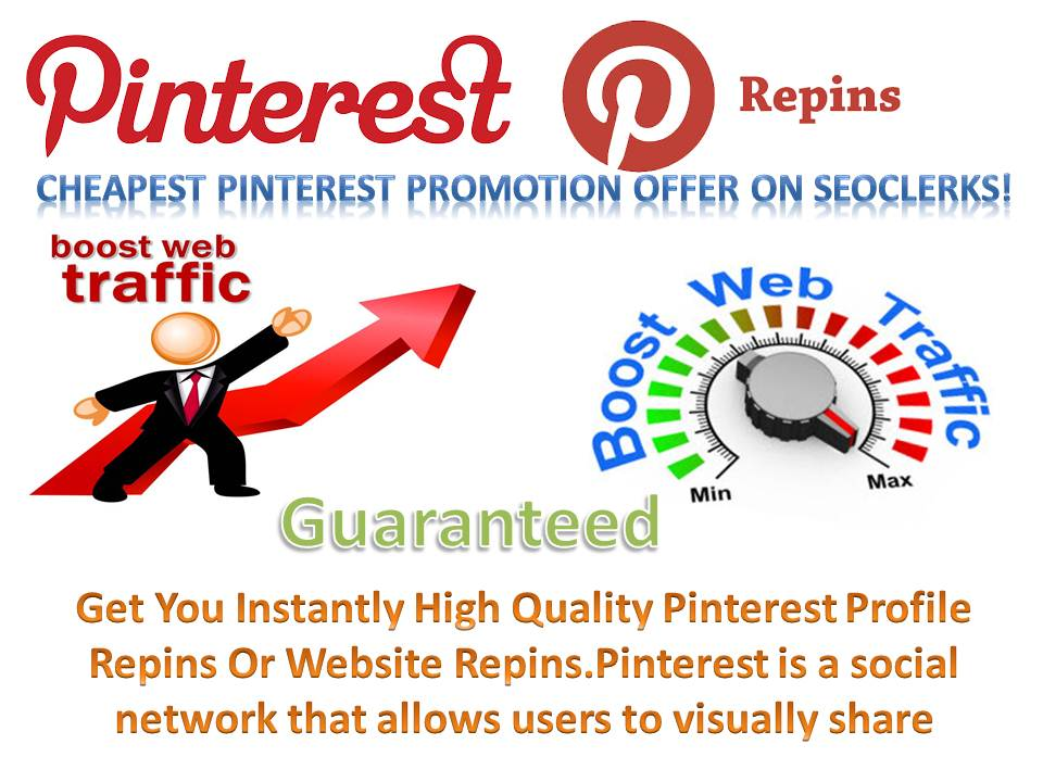 5000+ high quality pinterest repins real human with world wide Repin increase your best traffic
