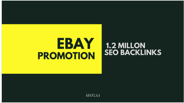 Make 1,200,000 backlinks for ebay promotion