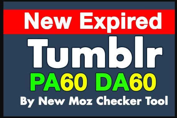Register 10 Expired Tumblr Blogs PA60 DA60 Plus With Unique IP