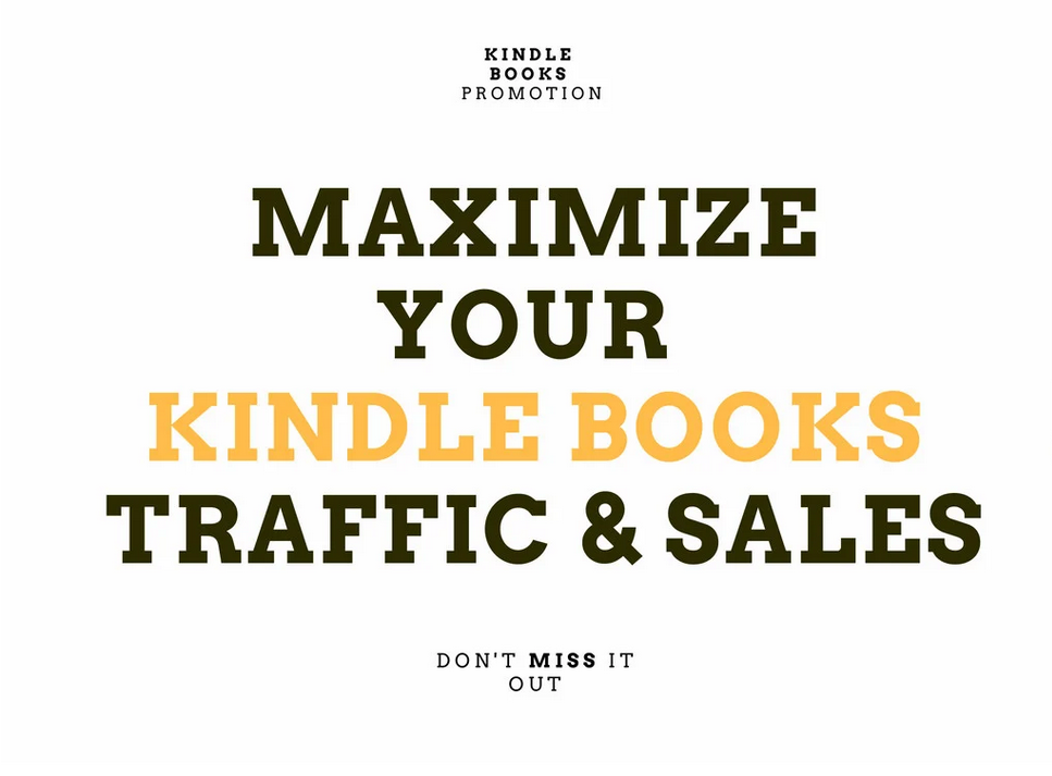 kindle ebook promotion to increase traffic and sales