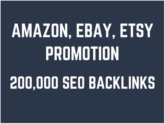 Help you rank higher on amazon,  ebay,  etsy by 200,000 GSA SEO backlinks