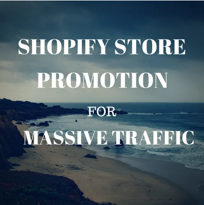 Give you shopify promotion for massive traffic