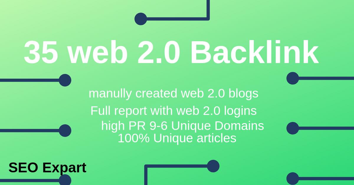 Create Manually 35 High-Quality Web 2.0 Blog SEO Backlinks