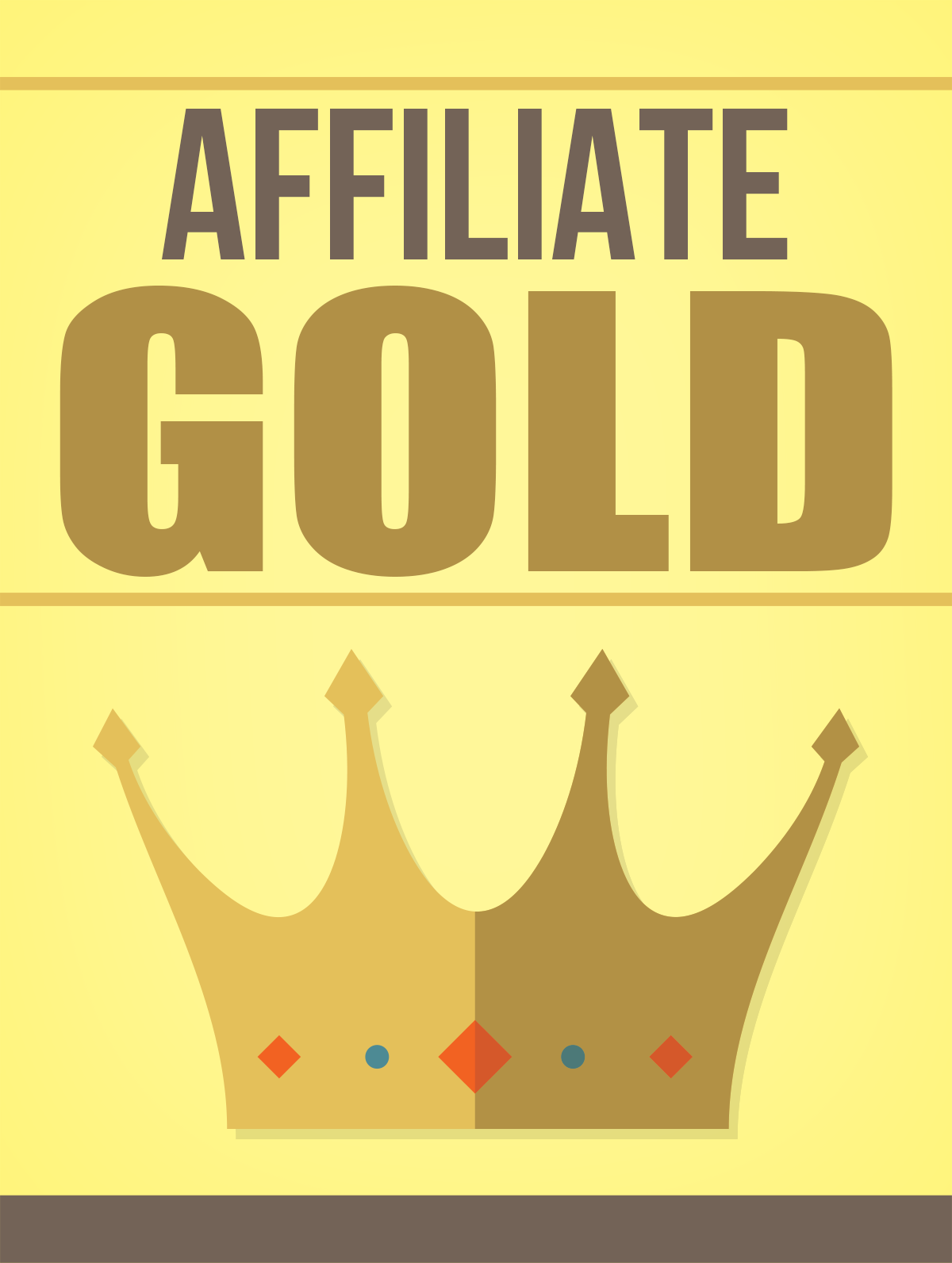 Affiliate Marketing Gold eBook
