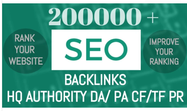 create 200k highly verified and quality backlinks for SEO