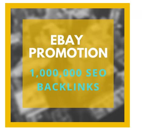 make 1,000,000 SEO backlinks for ebay store
