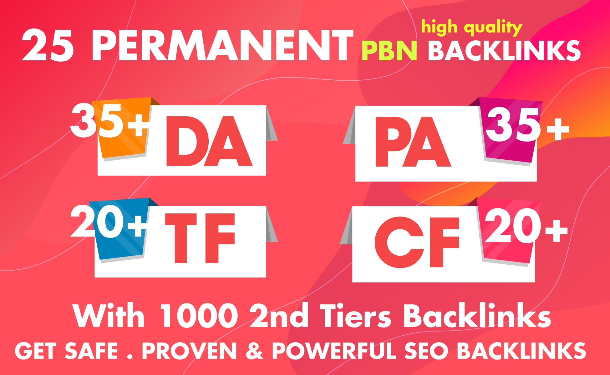 Build 25 Permanent Homepage PBN Backlinks with 1000 link juice 2nd Tiers Backlinks