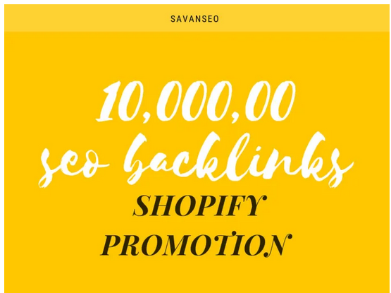 increase your sales of shopify by 1 million basic SEO backlinks