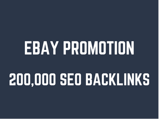 Help you rank higher on ebay by creating 200,000 SEO backlinks