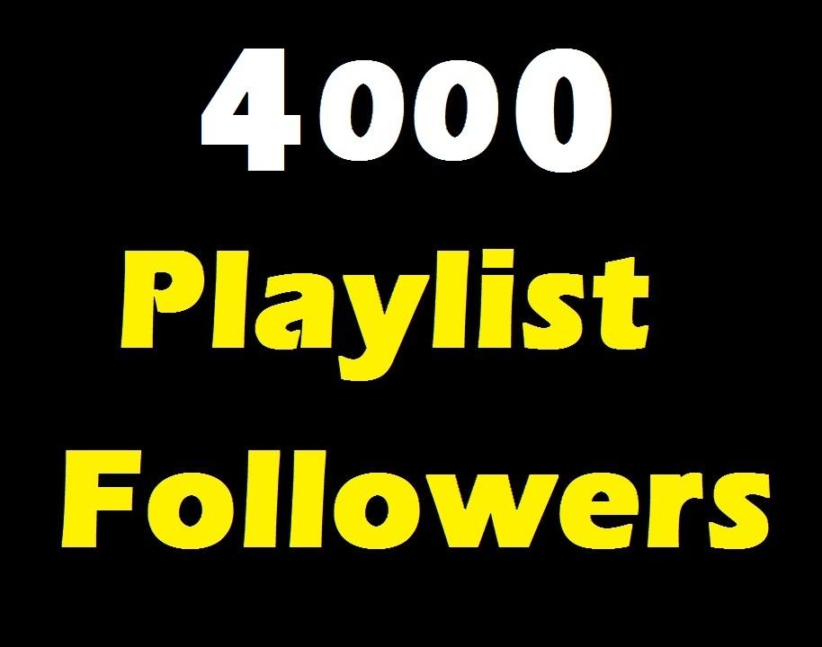 Add 4000 Music Artist Playlist Non Drop profile followers