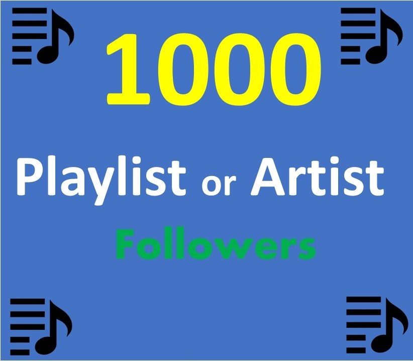 Add 1000 Music Artist Playlist Non Drop profile followers