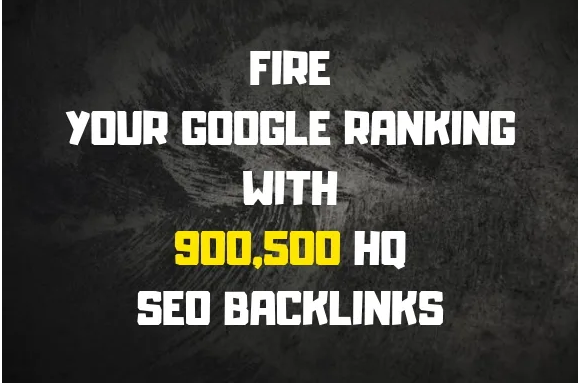 Fire your google ranking with 900,500 HQ GSA SEO backlinks