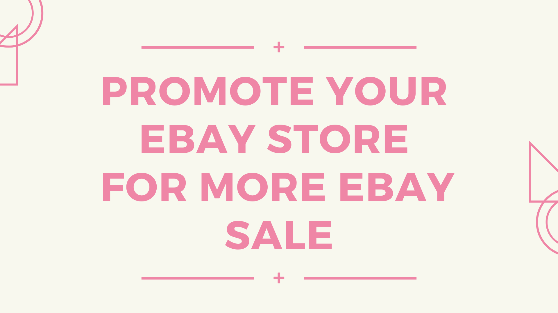 promote your ebay store for more ebay sale
