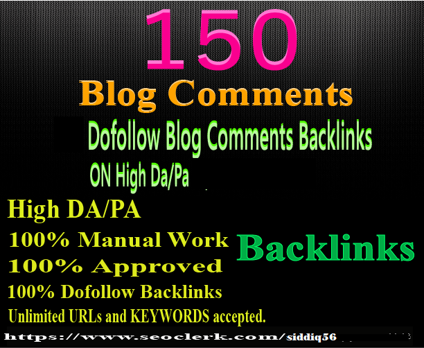 create 150 manual dofollow blog comment backlink high...