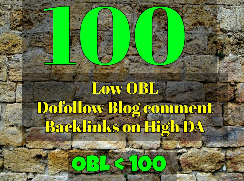 make 100 low obl dofollow blog comments backlinks hig...