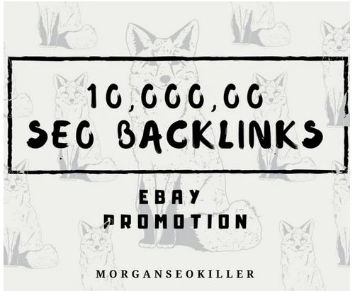 Make 10,000, 00 seo backlinks for ebay promotion for better sales