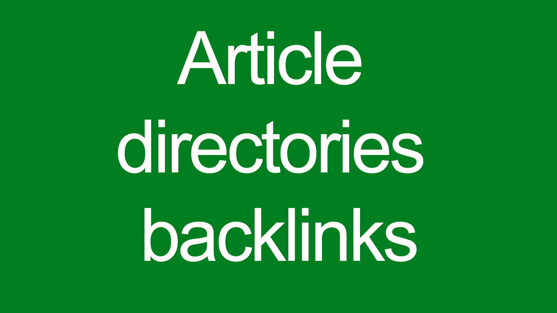 Article directories backlinks contextual backlinks 2000 backlinks