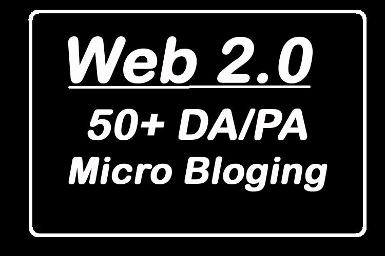 Top 10 Web 2.0 micro-blogging from 80+ DA/PA Sites