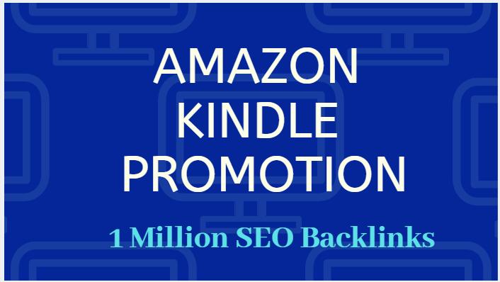Provide 1,000,000 GSA SEO backlinks for amazon kindle promotion