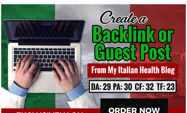create a backlink or guest post from my italian health blog