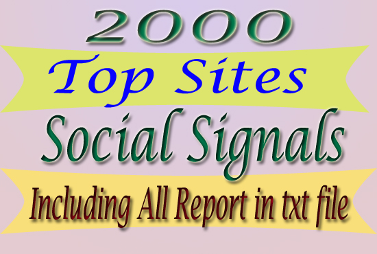 2000 Social Signals From Top 4 Sites