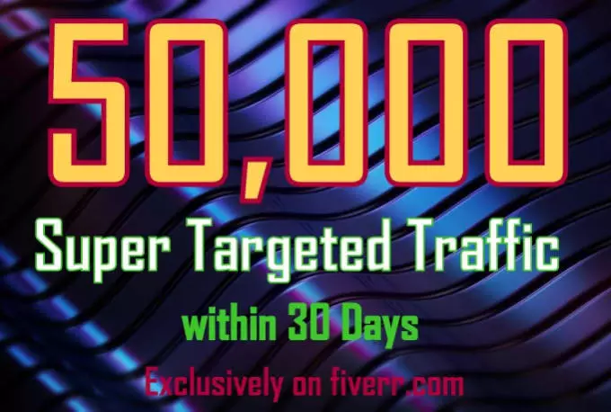Generate And Add 50k Us Super Targeted Website Traffic